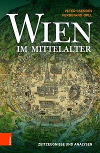 Cover Csendes_Oppl_Wien _im_Mittelalter