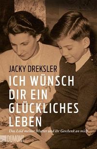 Cover Dreksler_Ich_wuensch_dir_ein_glueckliches_Leben