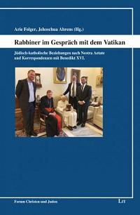 Cover Folger_Ahrens_Rabbiner_im_Gespraech_mit_dem_Vatikan