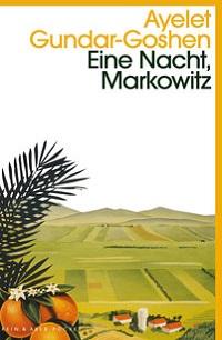 Cover Gundar_Goshen_Eine_Nacht_Markowitz
