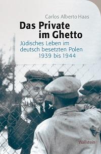Cover Haas_Das_Private_im_Ghetto