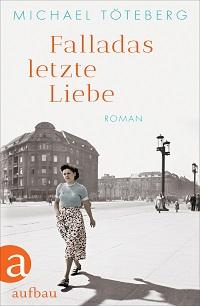 Cover Toeteberg_Falladas_letzte_Liebe