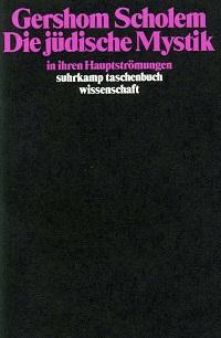 Cover Scholem_Die_juedische_Mystik_in_ihren_Hauptstroemungen
