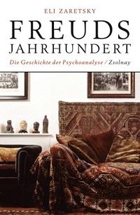 Cover Zaretsky_Freuds_Jahrhundert