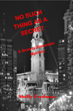 No Such Thing as a Secret by Shelly Fredman