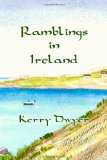 Ramblings in Ireland by Kerry Dwyer