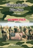 The Mogadishu Diaries: 1992-1993 Bloodlines by Eddie Thompkins III