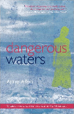 Dangerous Waters – Mystery, loss and love on the island of Guernsey by Anne Allen
