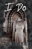 I Do by Charlotte L.R. Kane book review