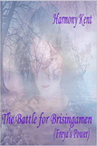 The Battle For Brisingamen by Harmony Kent