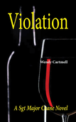Violation: A Sgt. Crane Novel by Wendy Cartmell