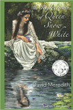 The Reflections of Queen Snow White by David Meredith