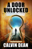 A Door Unlocked by Calvin Dean
