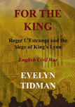 For the King by Evelyn Tidman