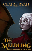The Meldling: The Daemonva Trilogy Book 1 by Claire Ryan