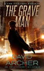 The Grave Man (A Sam Prichard Mystery) by David Archer