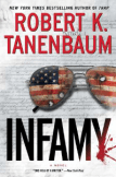 Infamy (A Butch Karp-Marlene Ciampi Thriller) by Robert K. Tanenbaum, thriller series book review