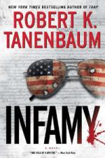 Infamy (A Butch Karp-Marlene Ciampi Thriller) by Robert K. Tanenbaum