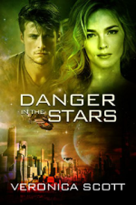 Danger in the Stars by Veronica Scott