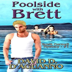 Poolside with Brett by David D'Aguanno