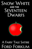 Snow White and the Seventeen Dwarfs by Ford Forkum reviewed by Rabid Reader's Reviews