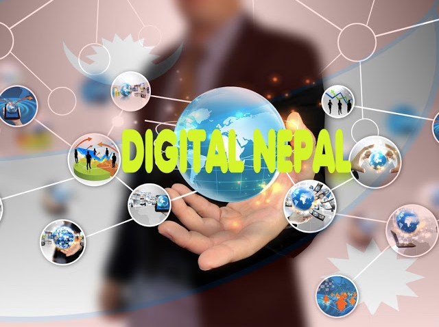 Digital Nepal - A Revolution of Information and Technology in Nepal has started.