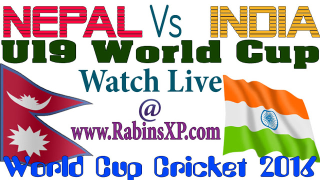 Nepal Vs India U19 Cricket Live Streaming  - World Cup 2016