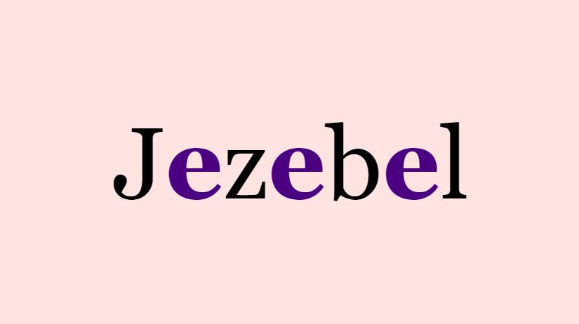 Jezebel – Interactive Poetry