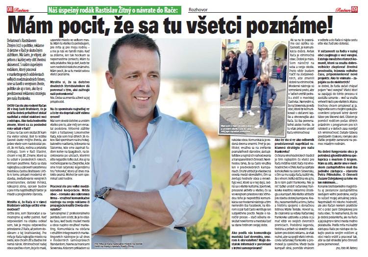 Úspešný manažér a račiansky rodák Rastislav Žitný prehovoril o svojom pohľade na dianie v obci.