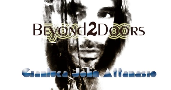 Beyond 2 Doors: Gianluca John Attanasio