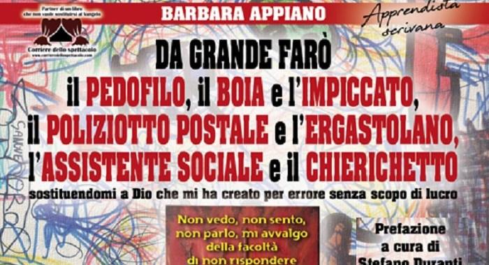 Barbara Appiano: Da grande farò il pedofilo …