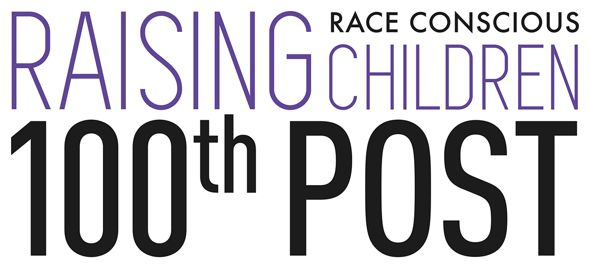 100 race-conscious things you can say to your child to
