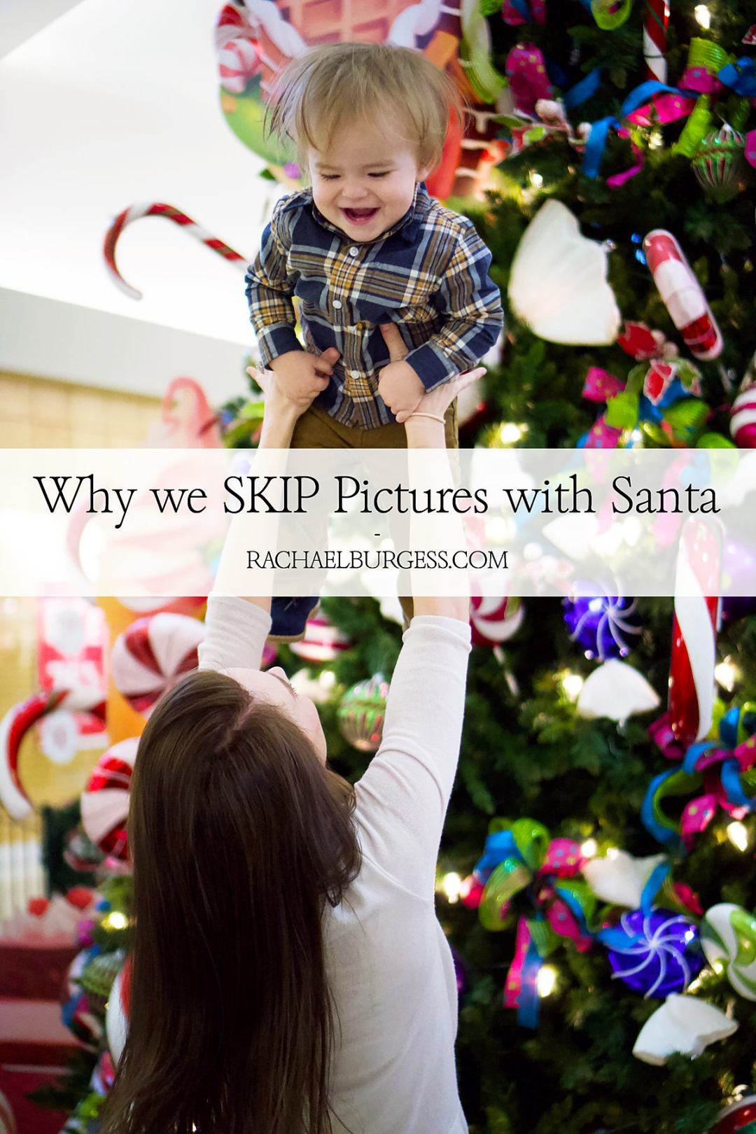 Why We Skip Pictures with Santa | Rachael Burgess