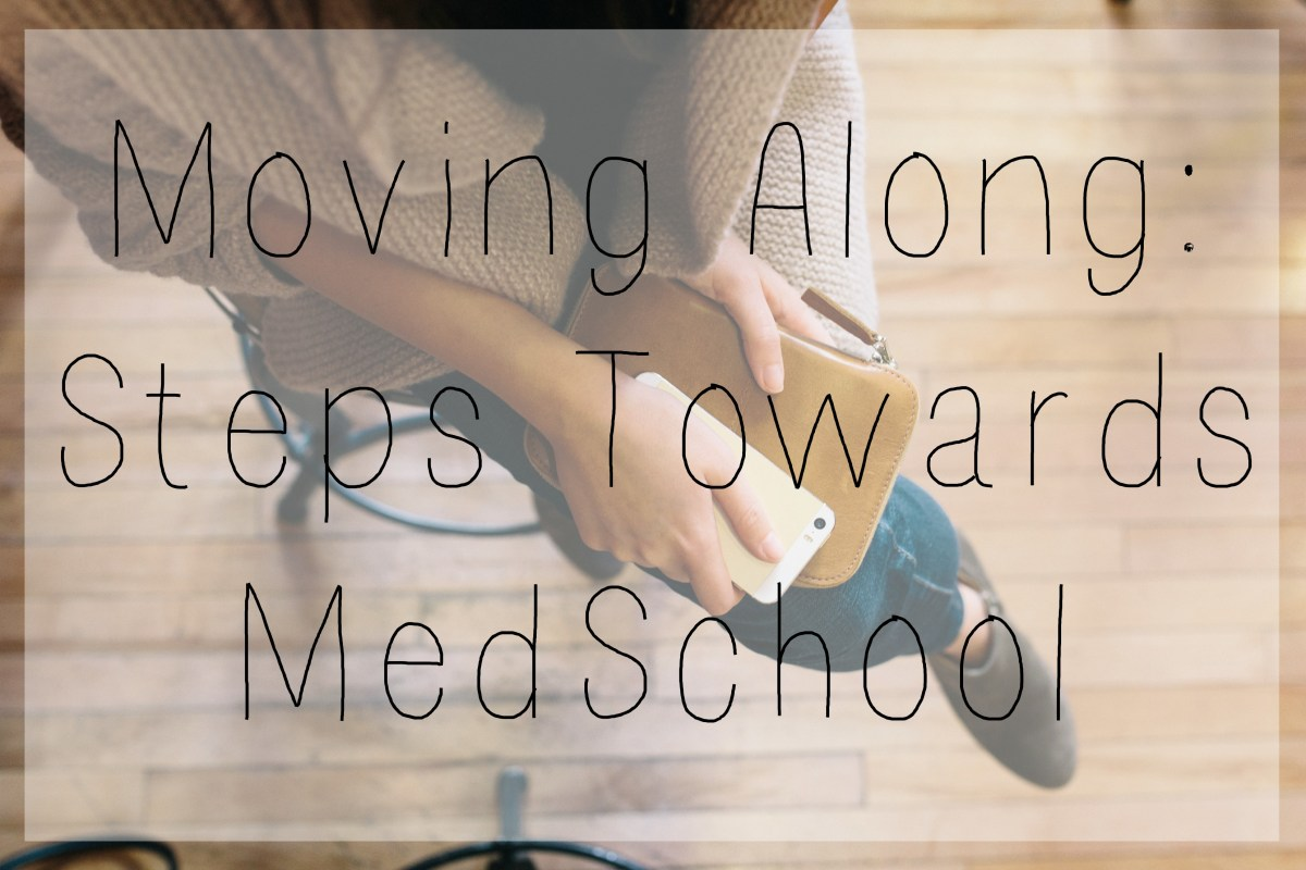 Moving Along Steps Towards Medschool. Slowly things are coming together for both Conor and I. The process of applying and interviewing for medschools is a long and challenging one. Here's where we are in this journey