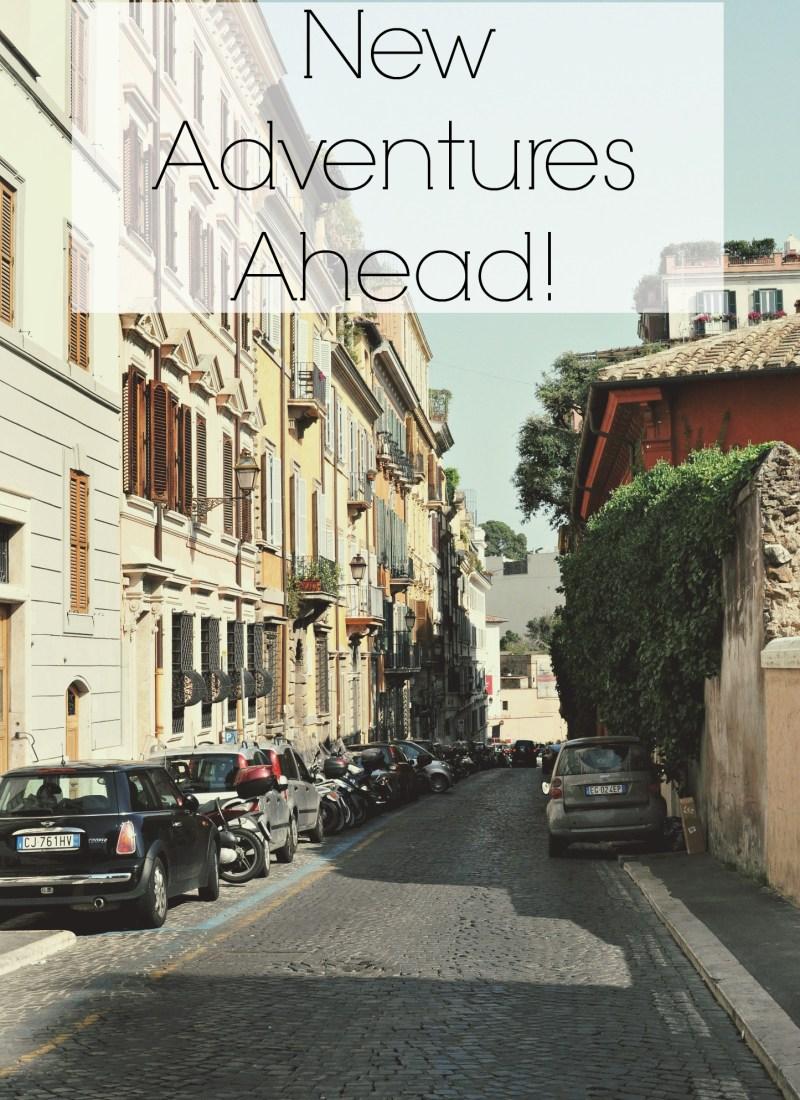 New Adventures ahead!