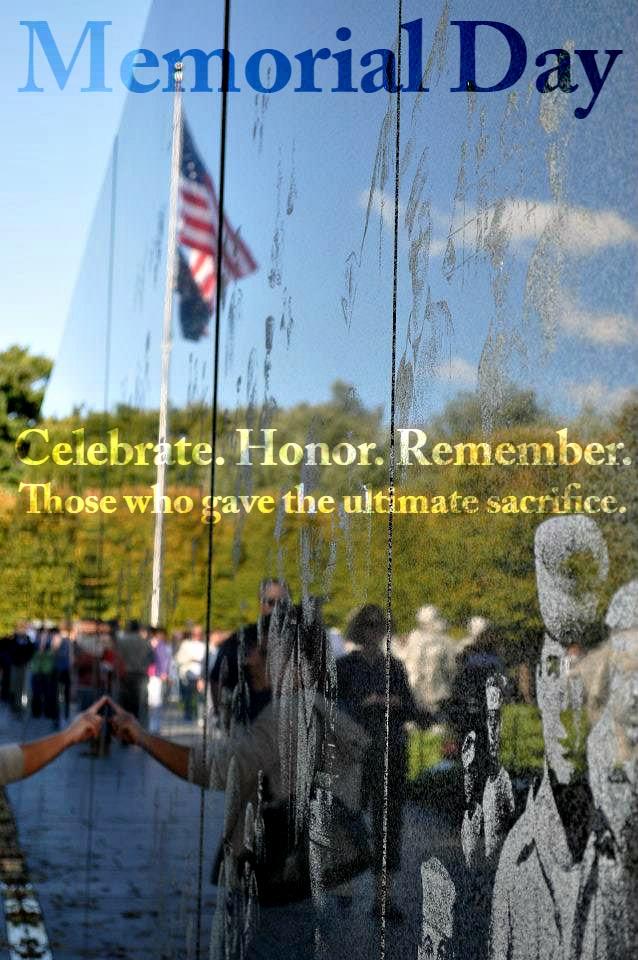Celebrate. Honor. Remember. Memorial Day