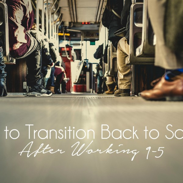 Choosing Human talks about How to Transition Back to School After Working 9-5.