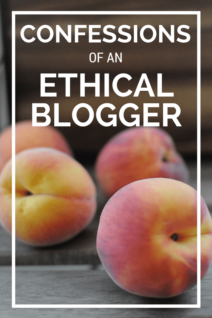 Confessions of an Ethical Blogger