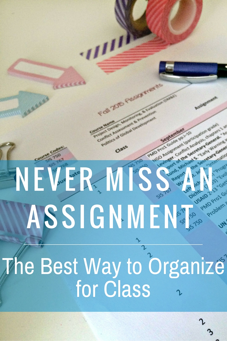 Never Miss an Assignment: The Best Way to Organize for Class