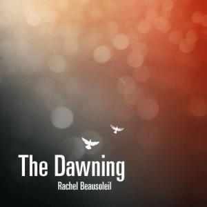 Rachel-Beausoleil-TheDawning-Cover