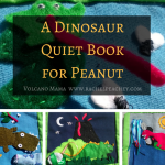 A Dinosaur Quiet Book for Peanut