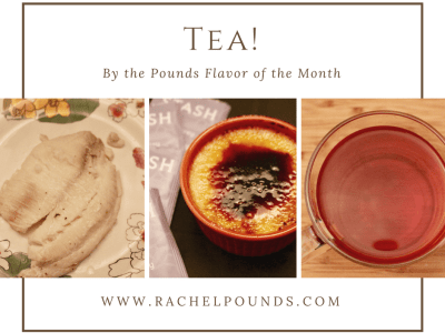 Flavor of the Month: Tea