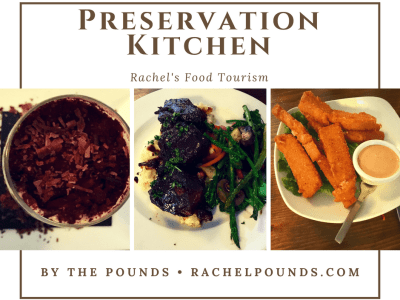 Rachel's Food Tourism: Preservation Kitchen