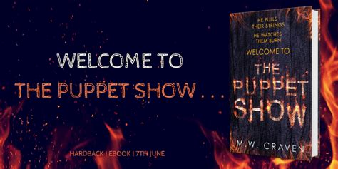 Blog Tour-'The Puppet Show' by M.W Craven