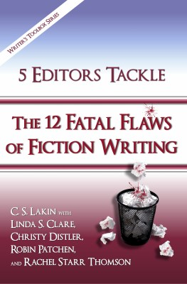 5 Editors Tackle the 12 Fatal Flaws of Fiction Writing