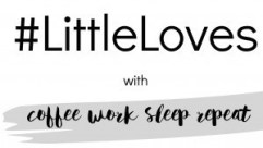 Ticking Boxes #LittleLoves
