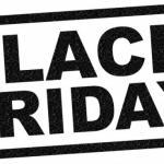 Black Friday - Deals Or Deception?