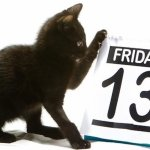 Friday 13th - It's Just Another Day