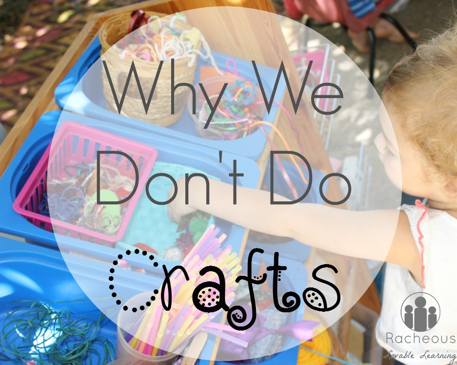 Why We Don't Do Crafts
