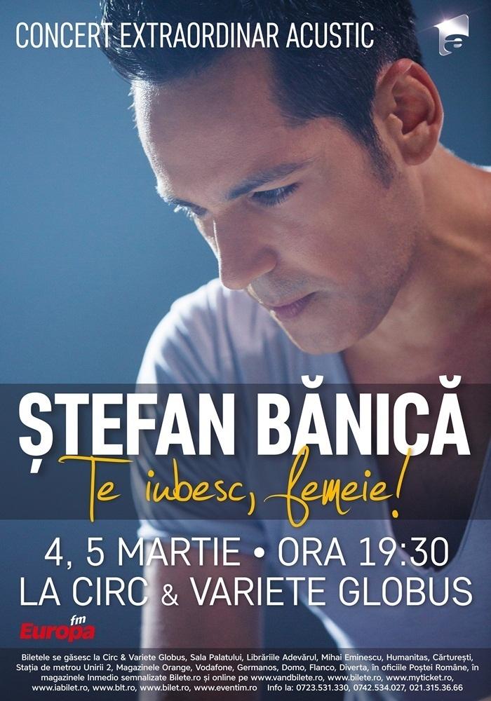 Stefan Banica concert Te iubesc, femeie
